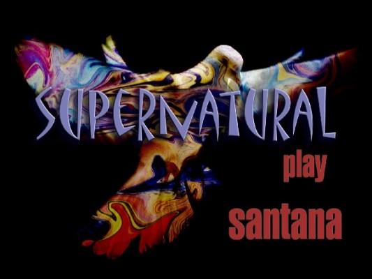 Supernatural Santana